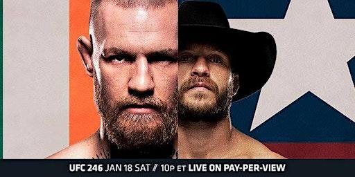 UFC 246 San Diego Watch Party - Mcgregor vs. Cowboy