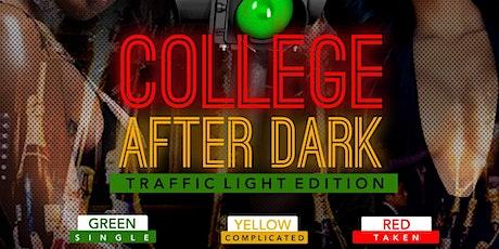 College After Dark :  Traffic Light Edition tickets