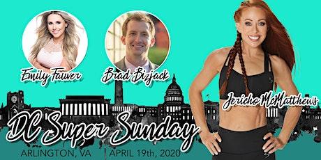 DC Region August 2, 2020 Super Sunday! tickets
