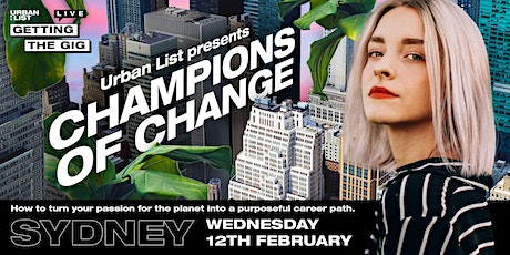 Getting The Gig Live: Champions of Change tickets