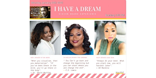 """I Have A Dream"" Vision Board Experience"
