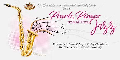"Sugar Valley ""Pearls, Pizazz & All That Jazz"" tickets"