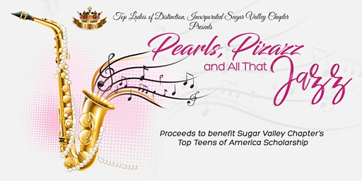 "Sugar Valley ""Pearls, Pizazz & All That Jazz"""