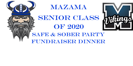 Mazama Senior Class 2020 Fundraiser Dinner tickets