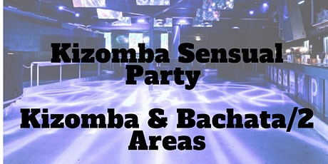 "Kizomba Sensual Party New Location 7 Feb ""2 Areas"" tickets"