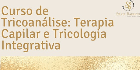 Curso de Tricoanálise: Terapia Capilar e Tricologia Integrativa  ingressos