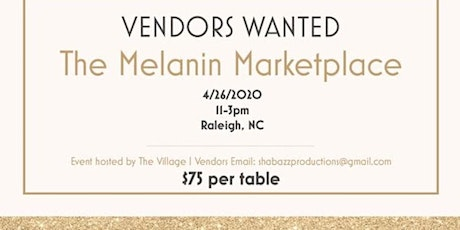 The Melanin Marketplace- VENDORS WANTED tickets