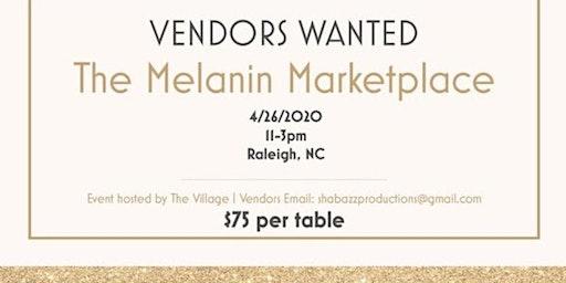 The Melanin Marketplace- VENDORS WANTED