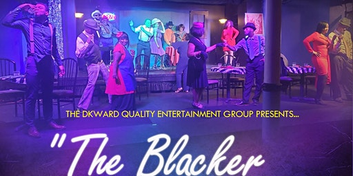 """The Blacker the Berry..."" Stage Play near Toledo, Ohio"