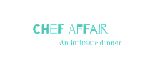 Chef Affair Presents: An intimate Valentine's Day Dinner  tickets