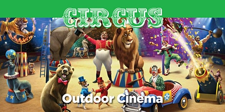 Circus Outdoor Cinema tickets
