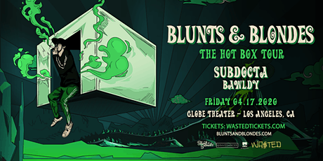 Wasted Presents: Blunts & Blondes tickets
