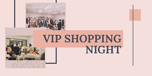 February VIP Shopping Night
