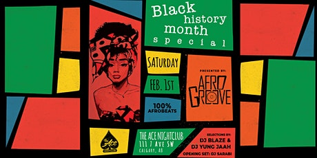 AFROGROOVE: BLACK HISTORY MONTH tickets