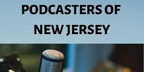 """Podcasters of NJ MeetUp""""Podcast Goals and Plans for 2020"""" tickets"""