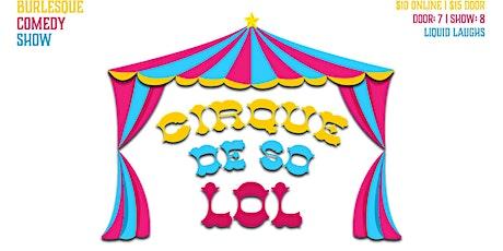 Cirque De So LOL tickets
