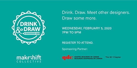 Drink and Draw - February 5, 2020 tickets