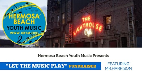 Let the Music Play Fundraiser tickets