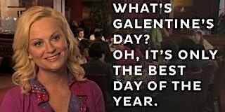 GALentine's Day 2020!