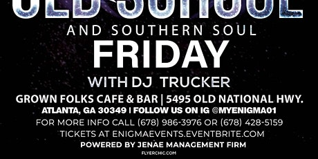 DJ Trucker at Grown Folk in College Park, GA tickets