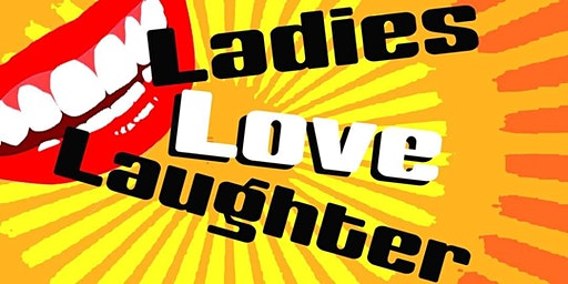 The World Stage presents *LADIES LOVE LAUGHTER*