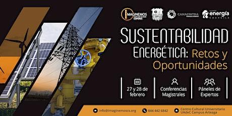 """Congreso """"Sustentabilidad Energética: Retos y Opor boletos"""