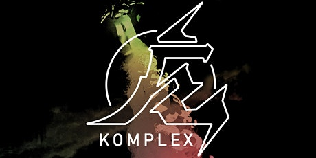 KOMPLEX Launch Party tickets