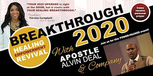 Breakthrough 2020 | Healing Empowerment Revival