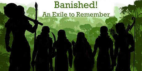 Banished! An Exile to Remember tickets