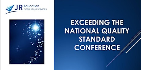 Exceeding the National Quality Standard Conference Melbourne (NEW DATE) tickets