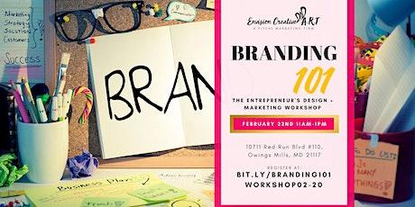 Branding 101:  Workshop To Designing + Marketing Your Brand tickets