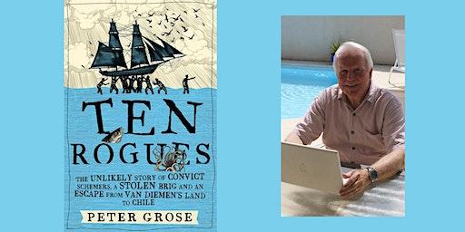 Speaker Series: Ten Rogues with Peter Grose