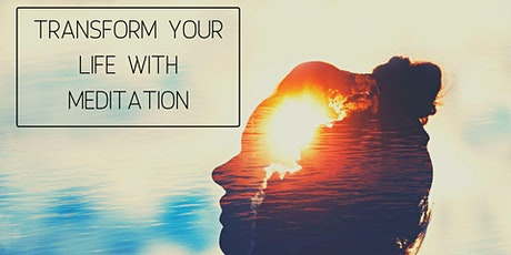 Transform Your Life with Meditation tickets