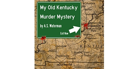 My Old Kentucky Murder Mystery tickets