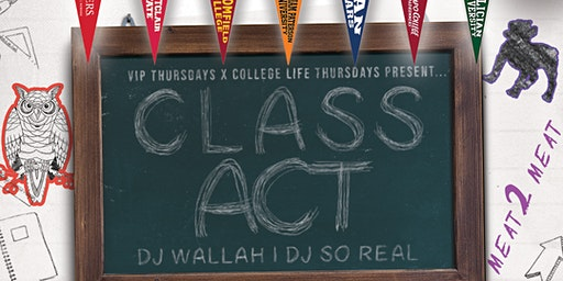 #VIPThursdays | CLASS ACT | @cashoutcourt BIRTHDAY BASH!