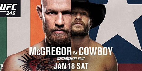     UFC 246 MC GREGOR  VS COWBOY     tickets