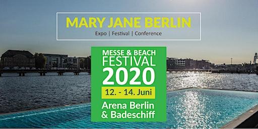 Mary Jane Berlin 2020 - Cannabis Expo & Beach Festival