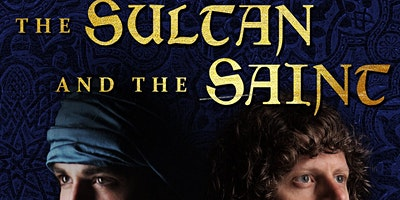 The Sultan and The Saint Documentary Screening
