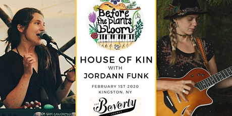 House of Kin with Jordann Funk in Kingston, NY tickets