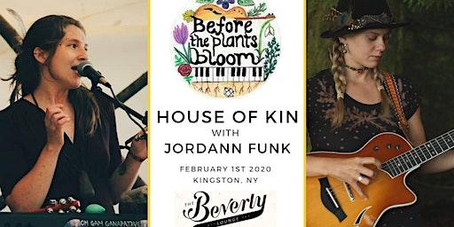 House of Kin with Jordann Funk in Kingston, NY