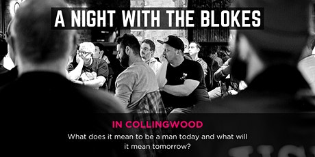 Tomorrow Man - A Night With The Blokes in Collingwood tickets