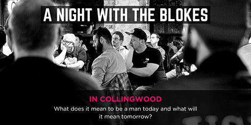 Tomorrow Man - A Night With The Blokes in Collingwood