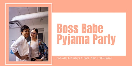 Boss Babe Pyjama Party February (Wpg) tickets