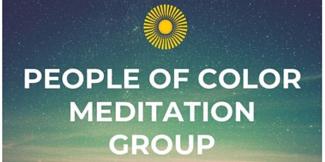 Black, Indigenous, People of Color / BIPOC Meditation Group tickets
