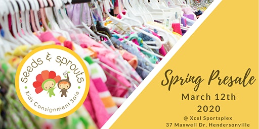 Seeds and Sprouts Kids Consignment Sale - Spring 2020 Presale Event