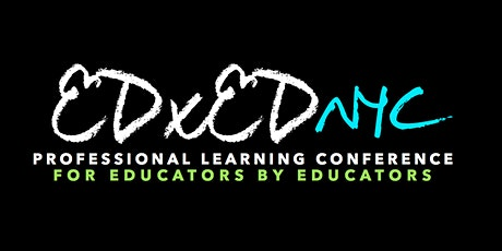 EDxEDNYC 2020 Education Conference tickets