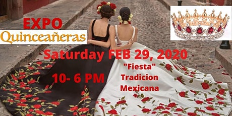 Expo Quinceaneras 2/29/2020 tickets