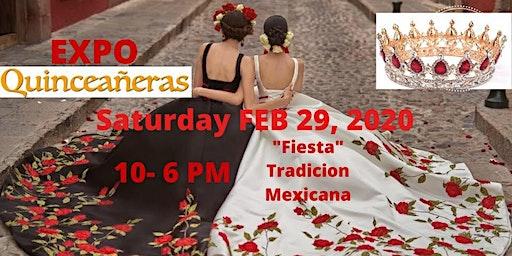 Expo Quinceaneras 2/29/2020