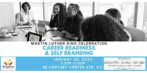 MLK Celebration: Career Readiness and Self Branding Workshop