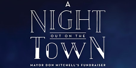 A Night Out on the Town - Whitby Mayor's Fundraiser tickets